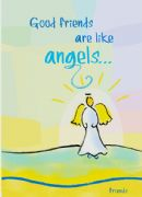 Good Friends Are Like Angels Card